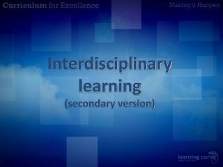 Interdisciplinary  learning (secondary version)