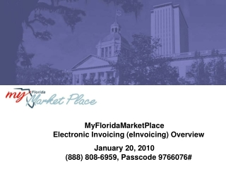 MyFloridaMarketPlace  Electronic Invoicing (eInvoicing) Overview