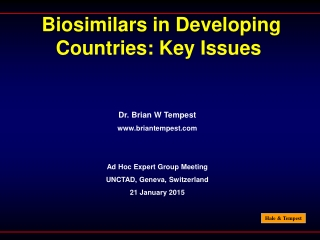 Biosimilars in Developing Countries: Key Issues