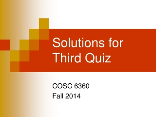Solutions for Third Quiz