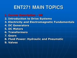 ENT271 MAIN TOPICS