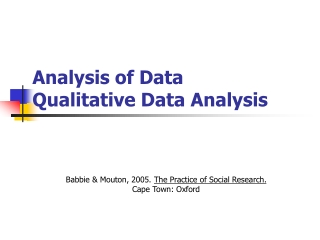 Analysis of Data Qualitative Data Analysis
