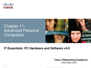 Chapter 11: Advanced Personal Computers