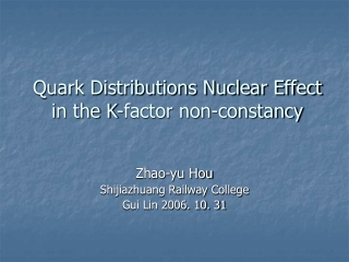 Quark Distributions Nuclear Effect in the K-factor non-constancy