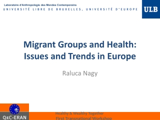 Migrant Groups and Health: Issues and Trends in Europe