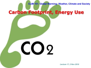 CLIM  101: Global Warming: Weather, Climate and Society