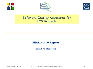 Software Quality Assurance for LCG Projects