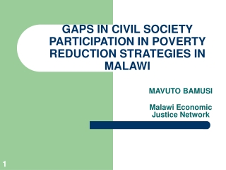 GAPS IN CIVIL SOCIETY PARTICIPATION IN POVERTY REDUCTION STRATEGIES IN MALAWI
