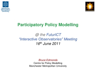 Bruce Edmonds Centre for Policy Modelling Manchester Metropolitan University