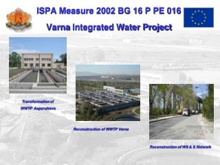 ISPA Measure 2002 BG 16 P PE 016 Varna  Integrated Water Project