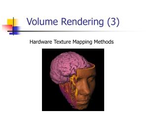Volume Rendering (3)