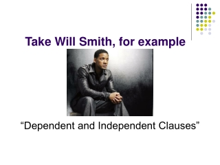 Take Will Smith, for example