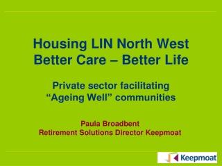 Paula Broadbent Retirement Solutions Director Keepmoat