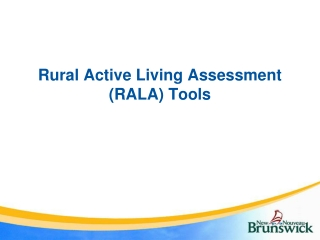 Rural Active Living Assessment (RALA) Tools
