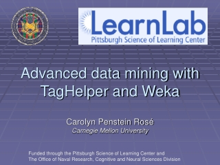 Advanced data mining with TagHelper and Weka