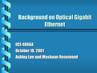 Background on Optical Gigabit Ethernet