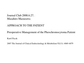 Journal Club 2008.6.27. Masahiro Masuzawa APPROACH TO THE PATIENT