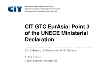 CIT GTC EurAsia: Point 3 of the UNECE Ministerial Declaration