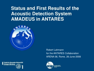 Status and First Results of the Acoustic Detection System AMADEUS in ANTARES