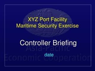 XYZ Port Facility Maritime Security Exercise