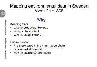 Mapping environmental data in Sweden Viveka Palm, SCB