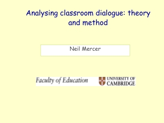 Analysing classroom dialogue: theory and method