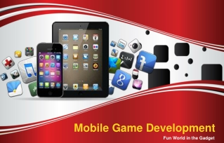 Mobile Game Development - Fun World in the Gadget