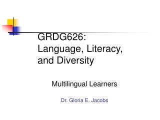 GRDG626: Language, Literacy, and Diversity