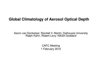 Global Climatology of Aerosol Optical Depth