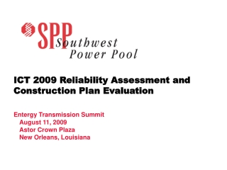 ICT 2009 Reliability Assessment and Construction Plan Evaluation