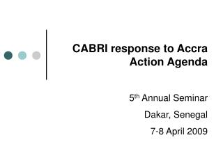 CABRI response to Accra Action Agenda