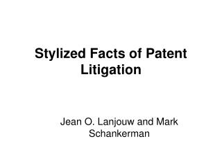Stylized Facts of Patent Litigation