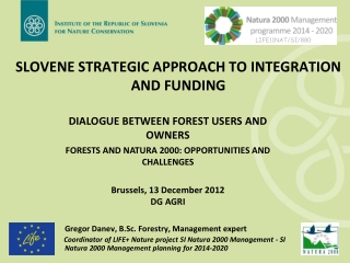 SLOVENE  STRATEGIC APPROACH TO INTEGRATION AND FUNDING