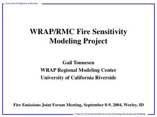 WRAP/RMC Fire Sensitivity Modeling Project