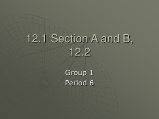 12.1 Section A and B, 12.2