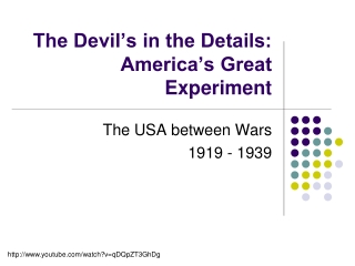 The Devil's in the Details: America's Great Experiment