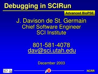 Debugging in SCIRun