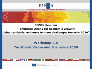 Workshop 2.A Territorial Vision and Scenarios 2050