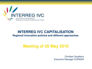 INTERREG IVC CAPITALISATION Regional innovation policies and different approaches
