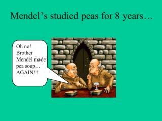 Mendel ' s Experimental, Quantitative Approach