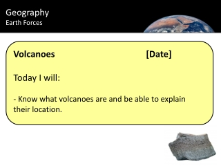 Volcanoes[Date] Today I will:  Know what volcanoes are and be able to explain their location.