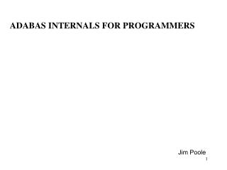 ADABAS INTERNALS FOR PROGRAMMERS