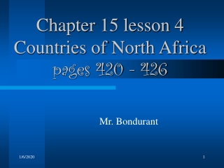 Chapter 15 lesson 4 Countries of North Africa pages 420 - 426