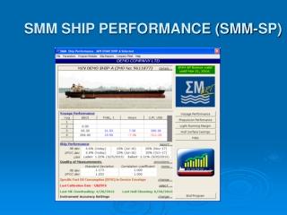 SMM SHIP PERFORMANCE (SMM-SP)