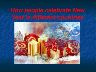 How people celebrate New Year in different countries
