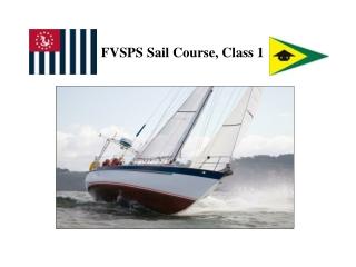 FVSPS Sail Course, Class 1