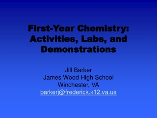 First-Year Chemistry: Activities, Labs, and Demonstrations