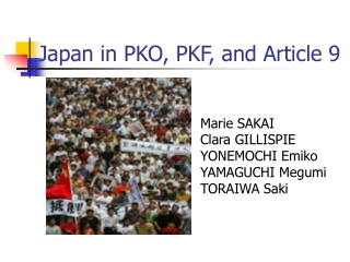 Japan in PKO, PKF, and Article 9