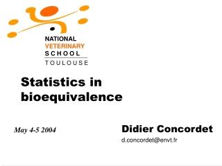 Statistics in bioequivalence
