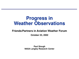 Progress in Weather Observations